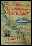 The Cruise of the Arctic Star (0395160340) by O'Dell, Scott