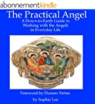 Practical Angels: A Down-to-Earth Gui...