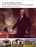 img - for A Genesis of Religious Freedom: The Story of the Jews of Newport, RI and Touro Synagogue book / textbook / text book