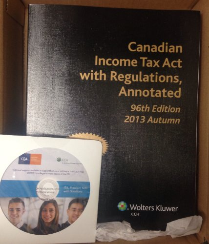 canadian-income-tax-act-with-regulations-annotated-96th-edition-2013-autumn-academic-edition-as-used