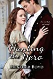 Hunting the Hero (The Wild Randalls Book 4)