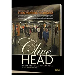 Clive Head: From Victoria to Arcadia
