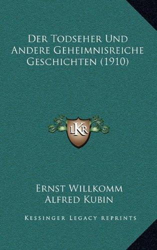 Der Todseher Und Andere Geheimnisreiche Geschichten (1910)