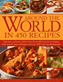 img - for Around the World in 450 Recipes book / textbook / text book