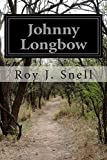img - for Johnny Longbow book / textbook / text book