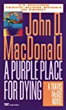 A Purple Place for Dying (Travis McGee, No. 3)