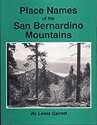 Place Names of the San Bernardino Mountains…