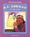 img - for R.C. Gorman: Navajo Artist (Multicultural Junior Biographies) book / textbook / text book