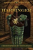 The Harbinger (The Harbinger Chronicles) (Volume 1)