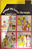 img - for Around the House Like Magic book / textbook / text book