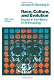 img - for Race, Culture, and Evolution: Essays in the History of Anthropology (Phoenix Series) book / textbook / text book