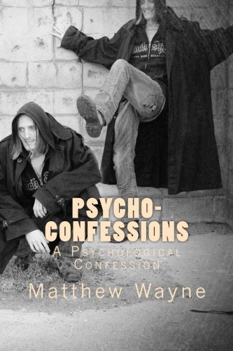 Psycho- Confessions: A Psychological Confession