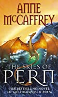 The Skies Of Pern (The Dragon Books)