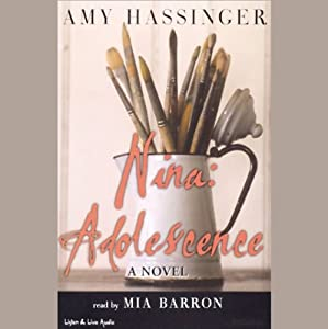 Nina: Adolescence | [Amy Hassinger]
