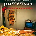 Mo Said She Was Quirky | James Kelman