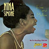Nina Simone Fine And Mellow - Her First Recordings 1958-1960