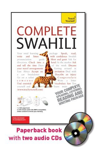 Complete Swahili with Two Audio CDs: A Teach Yourself...