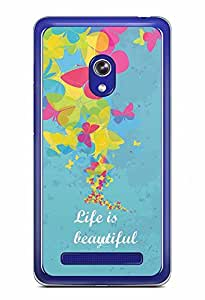 YuBingo Life is Beautiful Designer Mobile Case Back Cover for Asus Zenfone 6