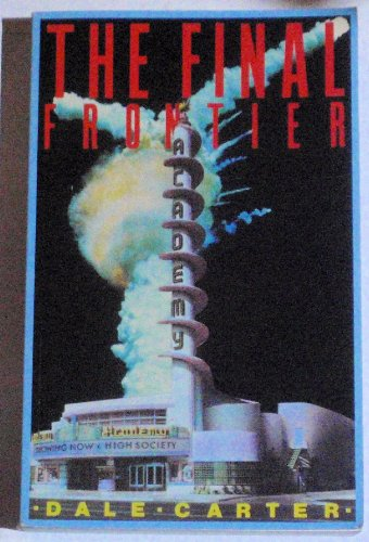 The Final Frontier: The Rise and Fall of the American Rocket State (Haymarket Series) (Carters Space Dogs compare prices)