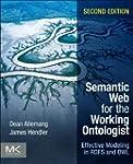 Semantic Web for the Working Ontologi...