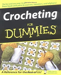 Crocheting For Dummies Book : Crocheting for Dummies (Susan Brittain) Used Books from Thrift Books