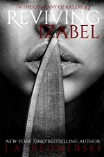Reviving Izabel (In the Company of Killers)