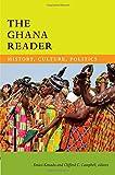 The Ghana Reader: History, Culture, Politics (The World Readers)