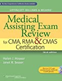img - for Lippincott Williams & Wilkins' Medical Assisting Exam Review for CMA, RMA & CMAS Certification (Medical Assisting Exam Review for CMA and RMA Certification) by Houser RN MSHA, Helen J. Published by Lippincott Williams & Wilkins 3rd (third) edition (2011) Paperback book / textbook / text book