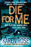 Die for Me Karen Rose