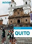 Moon Spotlight Quito: Including the E...