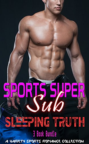 romance-super-sub-sports-romance-sleeping-truth-contemporary-mystery-alpha-male-military-football-ro
