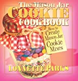 The Mason Jar Cookie Cookbook