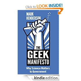 The Geek Manifesto: Why Science Matters to Government (mini ebook)