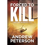 Forced to Kill (The Nathan McBride Series Book 2) ~ Andrew Peterson