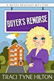 Buyers Remorse (The Mitzy Neuhaus Mysteries, a Cozy Christian Collection (Book 3))
