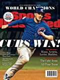 img - for Sports Illustrated Chicago Cubs 2016 World Series Champions Commemorative Issue - Kris Bryant Cover: Cubs Win! book / textbook / text book