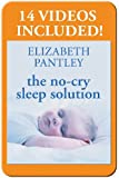 The No-Cry Sleep Solution Enhanced Ebook: Foreword by William Sears, M.D. (Pantley)