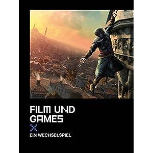 Film und Games: Ein Wechselspiel