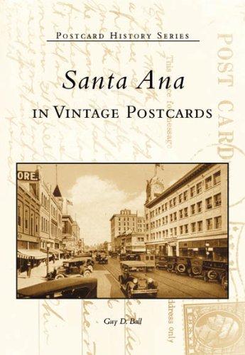 Santa Ana     (CA)    (Postcard History Series)