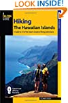 Hiking the Hawaiian Islands: A Guide...