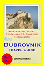 Travel On A Budget To... Dubrovnik (Croatia) - Where To Go &amp; What To Do