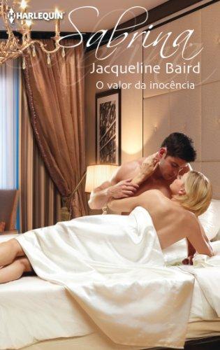 Jacqueline Baird - O valor da inocência (Sabrina) (Portuguese Edition)
