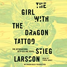 The Girl with the Dragon Tattoo: The Millennium Series, Book 1 (       UNABRIDGED) by Stieg Larsson Narrated by Simon Vance