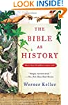 The Bible as History: Second Revised...