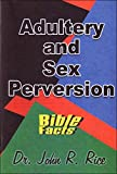 Adultery and Sex Perversion (0873980204) by John R. Rice