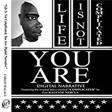 Life Is Not Complicated - You Are: Turning Your Biggest Disappointments into Your Greatest Blessings (       UNABRIDGED) by Carlos Wallace Narrated by Carlos Wallace