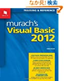 Murach's Visual Basic 2012: Training & Reference