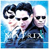 Original Soundtrack The Matrix: Music From The Motion Picture