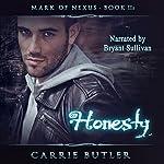 Honesty: Mark of Nexus | Carrie Butler
