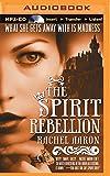The Spirit Rebellion (The Legend of Eli Monpress Series)